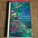 KEEPING THE GARDEN IN BLOOM The Essential Garden Library Volume 5 Steven Bradley