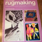 STEP BY STEP RUGMAKING Nell Znamierowski Golden Press Complete Introduction To The Craft location101