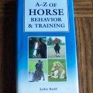 A - Z OF HORSE BEHAVIOR & TRAINING Jackie Budd Hardcover location96