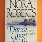 Nora Roberts DANCE UPON THE AIR Paperback 1st Book Three Sisters Island Trilogy location101