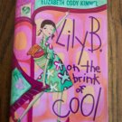 LILY B ON THE BRINK OF COOL Elizabeth Cody Kimmel Childrens Chapter Book