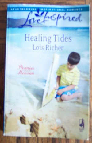Love Inspired HEALING TIDES Lois Richer Inspirational Romance Paperback Pennies From Heaven