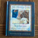 THE CRIPPLED LAMB Max Lucado Children's Inspirational Book