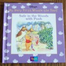Disney My Very First Winnie The Pooh SAFE IN THE WOODS WITH POOH Children's Storybook