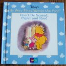 Disney My Very First Winnie The Pooh DON'T BE SCARED PIGLEY AND ROO Children's Storybook