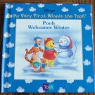 Disney My Very First Winnie The Pooh POOH WELCOMES WINTER Children's Storybook