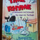 TIME TO RHYME A  Rhyming Dictionary Marvin Terban Children's Storybook