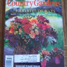 Country Home COUNTRY GARDENS November 1999 Back Issue Magazine Gardening Flowers Plants