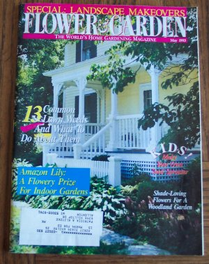 Flower & Garden May 1993 Back Issue Magazine Gardening Flowers Common Lawn Weeds