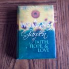 A WOMAN'S GARDEN Of Faith Hope & Love Inspirational Devotional Christian