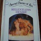 Second Chance At Love RELENTLESS DESIRE Sandra Brown Romance Paperback