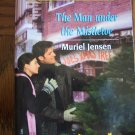 The Man Under The Mistletoe 1246 December Muriel Jensen Harlequin Superromance  Romance Novel