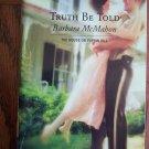 Truth Be Told Barbara McMahon Harlequin Superromance  Romance Novel