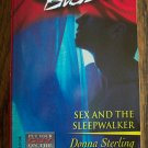Sex And The Sleepwalker Donna Sterling BLAZE Harlequin Romance 97 August 2003
