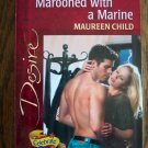 Marooned With A Marine Maureen Child Desire Silhouette Romance 1325 October 2000