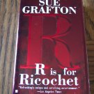 Sue Grafton R Is For Ricochet Mystery Suspense Paperback Novel