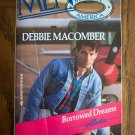 Borrowed Dreams Alaska Debbie Macomber Men Made In America Silhouette Romance