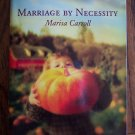 Marriage By Necessity Marisa Carroll October 05 1306 Harlequin Superromance  Romance Novel