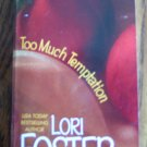 Lori Foster TOO MUCH TEMPTATION Kensington Romance