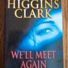 Mary Higgins Clark We'll Meet Again Mystery Novel Simon & Schuster Books