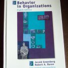 Behavior In Organizations Eighth Edition Jerald Greenberg Robert Baron Textbook