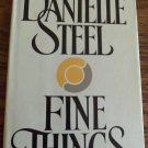 Danielle Steel Fine Things Hardcover Romance Suspense Fiction 1B