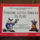 John Thompson's Modern Course For the Piano Teaching Little Fingers To Play location44