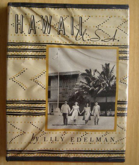 Hawaii USA by Lily Edelman HCDJ