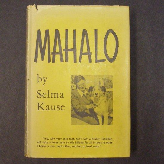 Mahalo by Selma Kause, illus. by Chuck Winter HCDJ AUTOGRAPHED