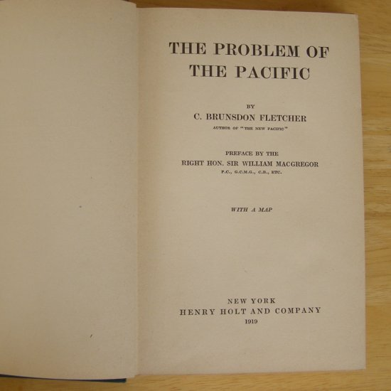 The Problem of the Pacific by C. Brunsdon Fletcher preface by Sir William MacGregor HC
