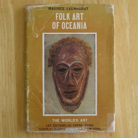 Folk Art of Oceania by Maurice Leenhardt HCDJ