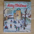 Merry Christmas: Legends and Traditions in Many Lands by Louis Untermeyer, illus. by Joan Berg HCDJ