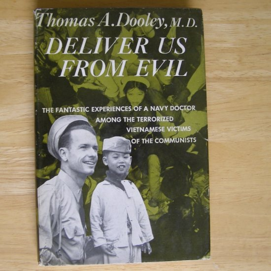 Deliver Us from Evil by Thomas A. Dooley, M.D. HCDJ
