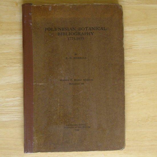 Polynesian Botanical Bibliography 1773-1935 by E. D. Merrill HC