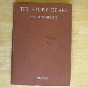 The Story of Art with 370 Illustrations by E. H. Gombrich HC