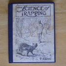 Science of Trapping by E. Kreps HC