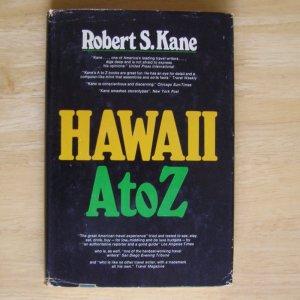 Hawaii A to Z by Robert S. Kane HCDJ