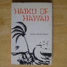 Haiku of Hawaii by Annette Schaefer Morrow, illus. by Sunao Hironaka HCDJ First Edition