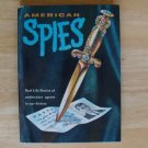 American Spies by Richard Deming, illus. by Leonard Vosburgh HC
