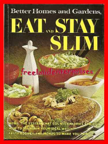 Better homes gardens eat and stay slim cookbook 1968 - Better homes and gardens cookbook 1968 ...