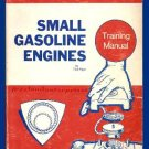 Small Gasoline Engines Training Manual By Ted Pipe 1973