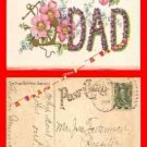 Post Card 00 To Dear Dad Embossed Postcard 1908 -1 Cent Stamp