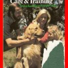 Family Guide to Dog Care and Training ~Morgan Wolforth~