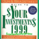 Dun & Bradstreet Guide 2 $Your Investments$ 1999 Dunnan