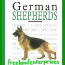Dog A New Owner's Guide to German Shepherds C Schwartz