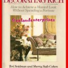 Decorating Rich by Sherry Suib Cohen, Teri Seidman 1988