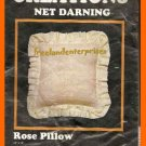 CRAFTS New Darning ROSE Pillow Kit CREATIONS Kit #987