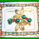 Christmas PIN #133 Vintage Branch of Holly Leaves & Crystal Berries HOLIDAY VGC