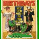 The Happiest Birthdays J G MacFarlane, M Bresnahan 1988