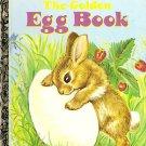"Book: A Little Golden Book ""The Golden Egg Book"" LGB ~Circa 1975~"